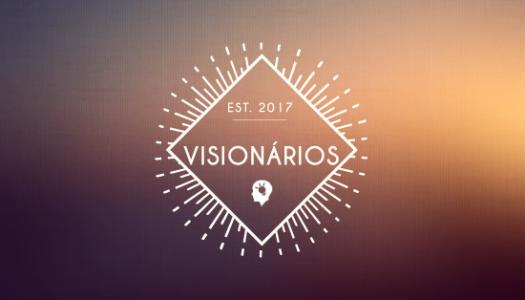 Visionários 25/05/2017