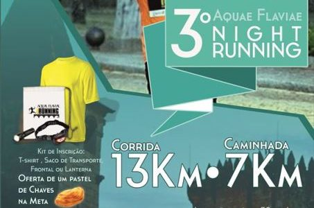 """Aquae Flaviae Night Running"" à descoberta do Património"
