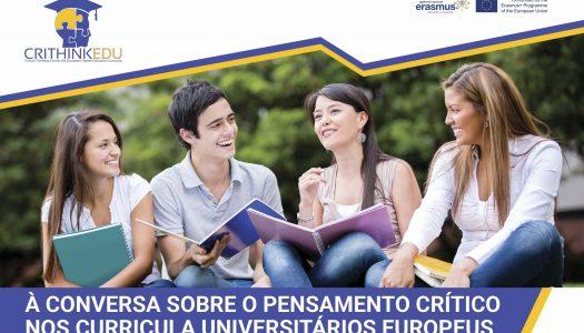 """CRITHINKEDU esteve """"À conversa sobre o Pensamento Crítico nos curricula universitários europeus"""""""