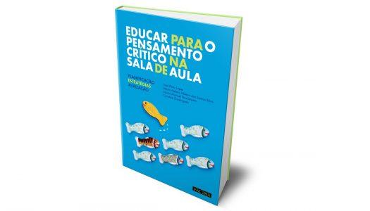 """Docentes da UTAD lançam livro """"Educar para o pensamento crítico na sala de aula: Planificação, Estratégias e Avaliação"""""""